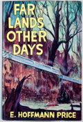 Books:First Editions, E. Hoffmann Price. Far Lands Other Days. Chapel Hill:Carcosa, 1975. First edition. Octavo. Publisher's binding ...