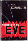 Books:First Editions, C. M. Kornbluth. Christmas Eve. London: Michael Joseph,[1956]. First edition. Octavo. Publisher's binding and dust ...