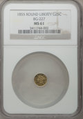 California Fractional Gold: , 1855 25C Liberty Round 25 Cents, BG-227, R.6, MS61 NGC. NGC Census:(3/6). PCGS Population (7/54). (#10412)...