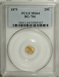 California Fractional Gold: , 1875 25C Indian Octagonal 25 Cents, BG-784, High R.5, MS64 PCGS.PCGS Population (6/3). (#10611)...