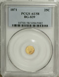 California Fractional Gold: , 1871 25C Liberty Round 25 Cents, BG-839, Low R.4, AU58 PCGS. PCGSPopulation (10/88). NGC Census: (0/14). (#10700)...