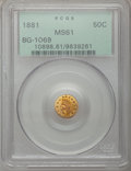 California Fractional Gold: , 1881 50C Indian Round 50 Cents, BG-1069, High R.4, MS61 PCGS. PCGSPopulation (3/43). NGC Census: (0/4). (#10898)...