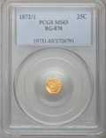 California Fractional Gold: , 1872/1 25C Indian Round 25 Cents, BG-870, R.3, MS63 PCGS. PCGSPopulation (78/89). NGC Census: (1/9). (#10731)...