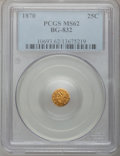 California Fractional Gold: , 1870 25C Liberty Round 25 Cents, BG-832, Low R.6, MS62 PCGS. PCGSPopulation (9/5). (#10693)...