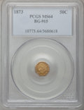California Fractional Gold: , 1873 50C Liberty Octagonal 50 Cents, BG-915, Low R.4, MS64 PCGS.PCGS Population (34/27). NGC Census: (5/6). (#10773)...