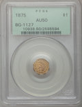 California Fractional Gold: , 1875 $1 Indian Octagonal 1 Dollar, BG-1127, R.4, AU50 PCGS. PCGSPopulation (4/79). NGC Census: (0/8). (#10938)...