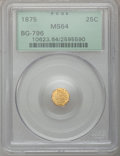 California Fractional Gold: , 1875 25C Indian Octagonal 25 Cents, BG-796, R.5, MS64 PCGS. PCGSPopulation (15/1). (#10623)...