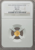 California Fractional Gold: , 1876 25C Indian Octagonal 25 Cents, BG-799, At least High R.6, MS64NGC. NGC Census: (3/1). PCGS Population (24/13). (#10...