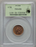 Proof Indian Cents, 1870 1C PR64 Red and Brown PCGS. Eagle Eye Photo Seal. PCGS Population (76/40). NGC Census: (90/90). Mintage: 1,000. Numism...