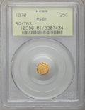 California Fractional Gold: , 1870 25C Liberty Octagonal 25 Cents, BG-763, Low R.4, MS61 PCGS.PCGS Population (15/56). NGC Census: (2/12). (#10590)...