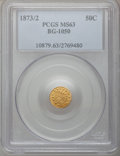 California Fractional Gold: , 1873/2 50C Indian Round 50 Cents, BG-1050, Low R.6, MS63 PCGS. PCGSPopulation (6/7). NGC Census: (0/1). (#10879)...