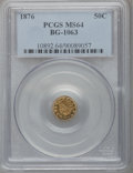 California Fractional Gold, 1876 50C Indian Round 50 Cents, BG-1063, Low R.6, MS64 PCGS....