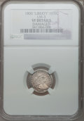 Early Half Dimes, 1800 H10C LIBEKTY -- Damaged -- NGC Details. VF. V-2, LM-3, R.4....