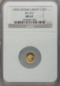 California Fractional Gold: , Undated 25C Liberty Round 25 Cents, BG-222, R.2, MS63 NGC. NGCCensus: (18/31). PCGS Population (110/120). (#10407)...