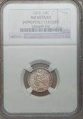 Seated Dimes: , 1872 10C --Improperly Cleaned--NGC Details. AU. NGC Census: (0/62).PCGS Population (3/48). Mintage: 2,396,450. Numismedia W...