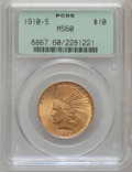 Indian Eagles, 1910-S $10 MS60 PCGS....
