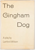 Books:First Editions, Lanford Wilson. The Gingham Dog. New York: Hill & Wang,[1969]. First edition. Octavo. Publisher's binding and dust ...