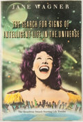 Books:First Editions, Jane Wagner. The Search For Signs of Intelligent Life in theUniverse. New York: Harper & Row, [1986]. First edition...