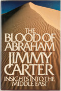 Books:First Editions, Jimmy Carter. The Blood of Abraham. Boston: HoughtonMifflin, 1985. First edition. Octavo. Publisher's binding a...