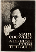 Books:First Editions, Mart Crowley. A Breeze From the Gulf. New York: Farrar,Straus and Giroux, [1974]. First edition, first printing...