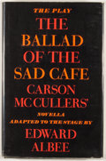 Books:First Editions, Edward Albee. The Ballad of the Sad Cafe. Boston: HoughtonMifflin, 1963. First edition. Octavo. Publisher's binding...