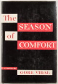 Books:First Editions, Gore Vidal. The Season of Comfort. New York: Dutton, 1949.First edition. Octavo. Publisher's binding and dust jacke...