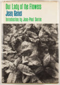 Books:First Editions, Jean Genet. Our Lady of the Flowers. New York: Grove Press,[1963]. First American edition, first printing. Octavo. ...
