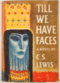 Books:First Editions, C. S. Lewis. Till We Have Faces. New York: Harcourt, Brace,[1957]. First American edition. Octavo. Publisher's bind...