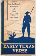 Books:First Editions, Philip Graham [editor]. Early Texas Verse (1835-1850).Austin: Steck, 1936. First edition. Octavo. Publisher's bindi...