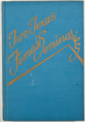 Books:First Editions, Mabelle Purcell. Two Texas Female Seminaries. Wichita Falls:University Press, [1951]. First edition. Octavo. Publis...