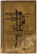 Books:First Editions, Mary Austin. Lost Borders. New York: Harper & Brothers,1909. First edition. Octavo. Publisher's binding. General ru...