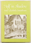 Books:First Editions, Mary Elizabeth Counselman. Half In Shadow. [Sauk City]:Arkham House, 1978. First edition. Octavo. Publisher's b...