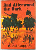 Books:First Editions, Basil Copper. And Afterward, the Dark. [Sauk City]: ArkhamHouse, 1977. First edition. Octavo. Publisher's bindi...