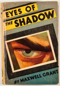 Books:First Editions, Maxwell Grant. Eye of the Shadow. New York: Street &Smith, [1931]. First edition. Octavo. Publisher's binding. Mino...