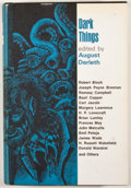 Books:First Editions, August Derleth [editor]. Dark Things. Sauk City: ArkhamHouse, 1971. First edition. Octavo. Publisher's binding and ...
