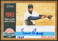 Autographs:Sports Cards, 2011 Topps Heritage Flashback Ernie Banks Signed Limited Edition#12/25. ...