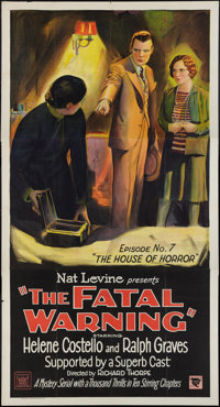 "The Fatal Warning (Mascot, 1929). Three Sheet (41"" X 81"") Episode 7 --""The House of Horror."" Serial..."