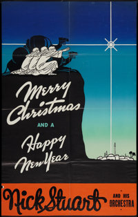 """Nick Stuart and His Orchestra (1930s). Leader Press One Sheet (27"""" X 41"""") """"Merry Christmas and Happy New..."""