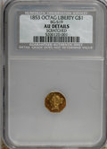 California Fractional Gold: , 1853 $1 Liberty Octagonal 1 Dollar, BG-519, Low R.4,--Scratched--NCS. AU Details. NGC Census: (1/11). PCGS Population(7/9...