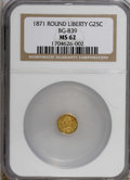 California Fractional Gold: , 1871 25C Liberty Round 25 Cents, BG-839, Low R.4, MS62 NGC. NGCCensus: (8/6). PCGS Population (41/25). (#10700)...
