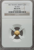 California Fractional Gold, 1867 25C Liberty Round 25 Cents, BG-825, R.4, MS64 ProoflikeNGC....
