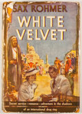 Books:First Editions, Sax Rohmer. White Velvet. Garden City: Doubleday, Doran,1936. First edition. Octavo. Publisher's binding and dust j...