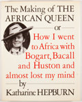 Books:First Editions, Katharine Hepburn. The Making of the African Queen. NewYork: Knopf, 1987. First edition. Octavo. Publisher's bindin...
