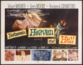"Movie Posters:War, Between Heaven and Hell (20th Century Fox, 1956). Half Sheet (22"" X28""). War. Starring Robert Wagner, Terry Moore, Broderic..."