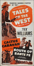 "Movie Posters:Western, Tales of the West (Universal International, 1950). Three Sheet (41""X 81"") ""Cactus Caravan/South of Santa Fe."" Western.. ..."
