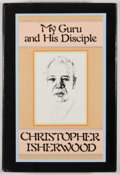 Books:First Editions, Christopher Isherwood. My Guru and His Disciple. New York:Farrar, Straus & Giroux, [1980]. First edition, first pri...