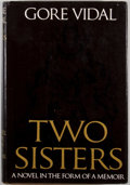 Books:First Editions, Gore Vidal. Two Sisters. Boston: Little, Brown, [1970].First edition, first printing. Octavo. Publisher's bindi...