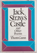 Books:First Editions, Thom Gunn. Jack Straw's Castle and Other Poems. New York:Farrar, Straus and Giroux, [1976]. First American edition,...