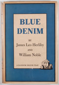 Books:First Editions, James Leo Herlihy and William Noble. Blue Denim. New York:Random House, [1958]. First edition, first printing. ...