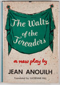 Books:First Editions, Jean Anouilh. The Waltz of the Toreadors. New York:Coward-McCann, [1957]. First American edition, first printin...